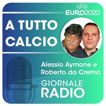 Giornale Radio Podcast A tutto calcio