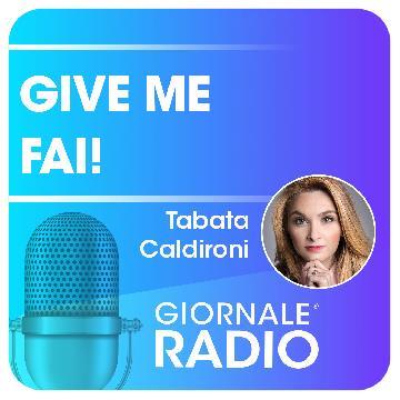 Giornale Radio Podcast Give me FAI