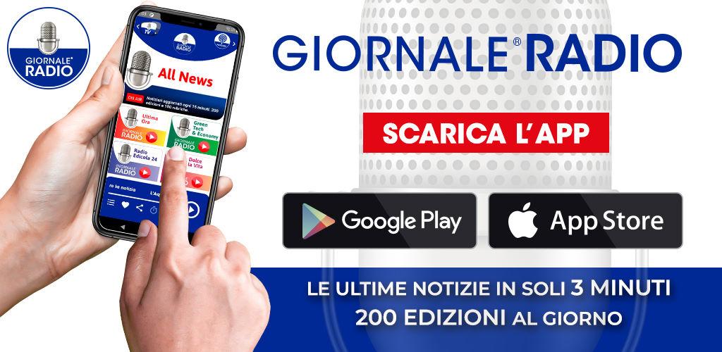 Scarica la app Giornale Radio su Apple Store o Play Store